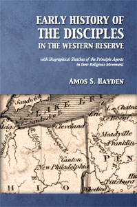 Early History of the Disciples in the Western Reserve (Hayden) - cover