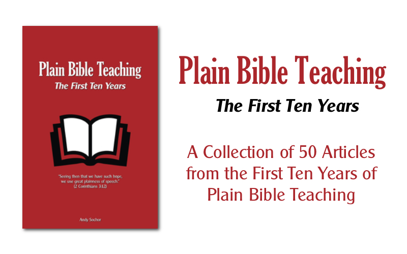 Plain Bible Teaching: The First Ten Years