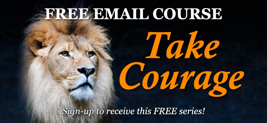 Take Courage (Email Course)