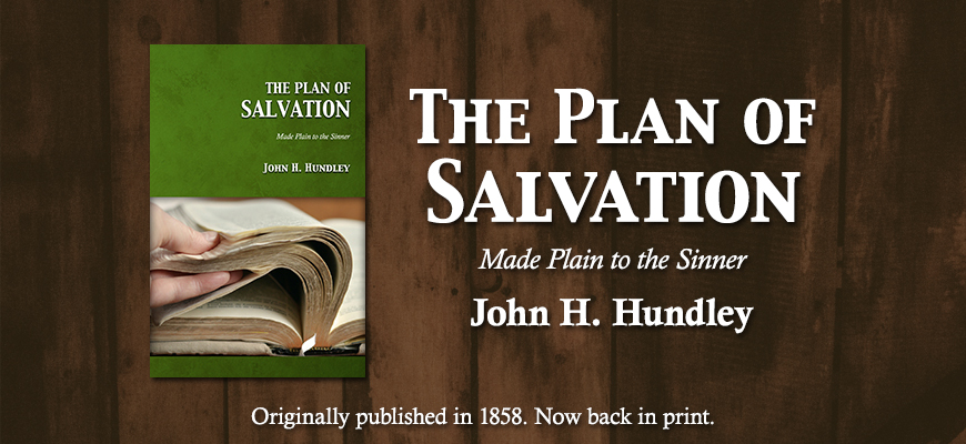 The Plan of Salvation (John H. Hundley)