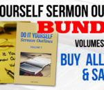 NEW: Do It Yourself Sermon Outlines – Bundle