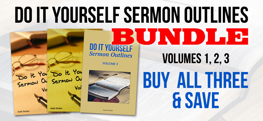 Do It Yourself Sermon Outlines – Bundle
