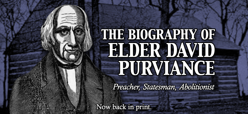 The Biography of Elder David Purviance