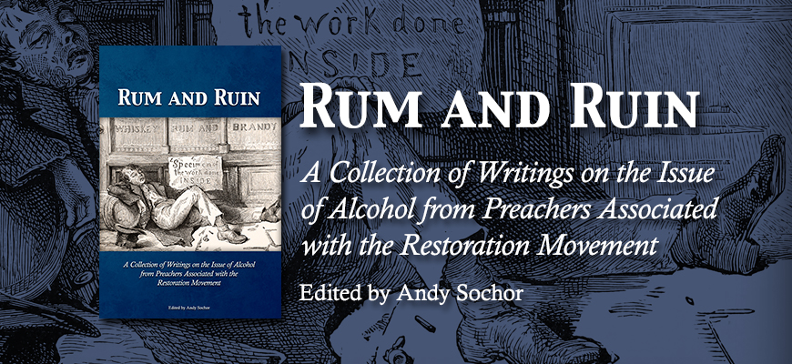 Rum and Ruin: A Collection of Writings on the Issue of Alcohol