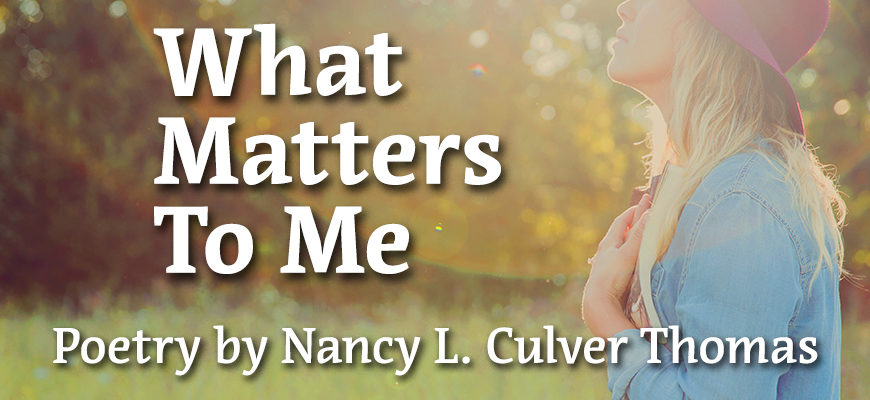 What Matters To Me
