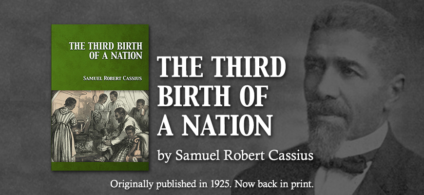 The Third Birth of a Nation