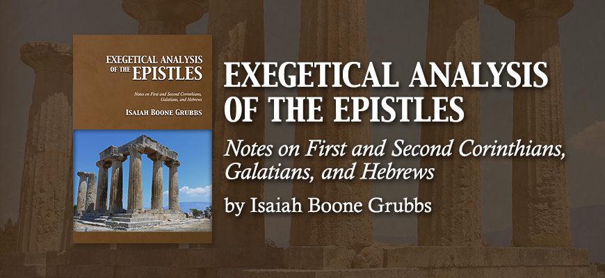 Exegetical Analysis of the Epistles