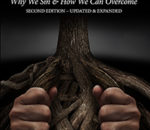 The Root of the Problem: Why We Sin & How We Can Overcome (Second Edition)